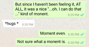 text conversation misusing the word 'moment'
